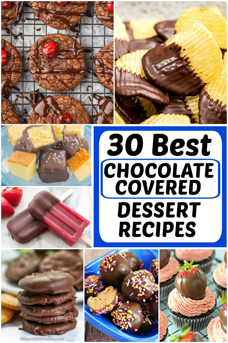 pinterest collage image for best chocolate covered dessert recipes