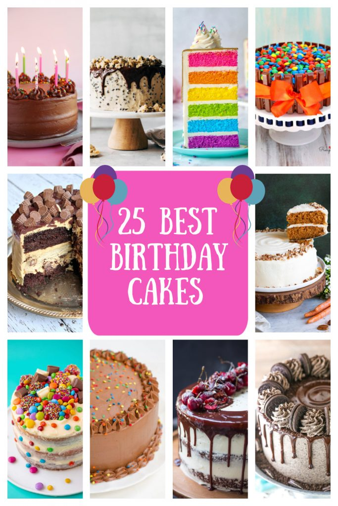 pinterest collage image for 25 best birthday cakes