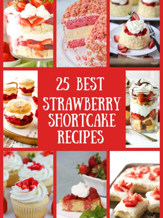 pinterest collage image for strawberry shortcake recipes