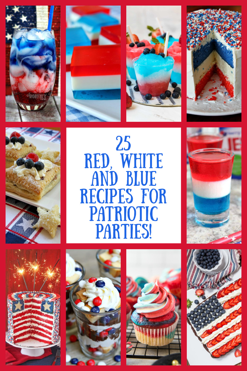 pinterest collage image for red white and blue recipes